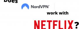 Does NNordVPN work with Netflix