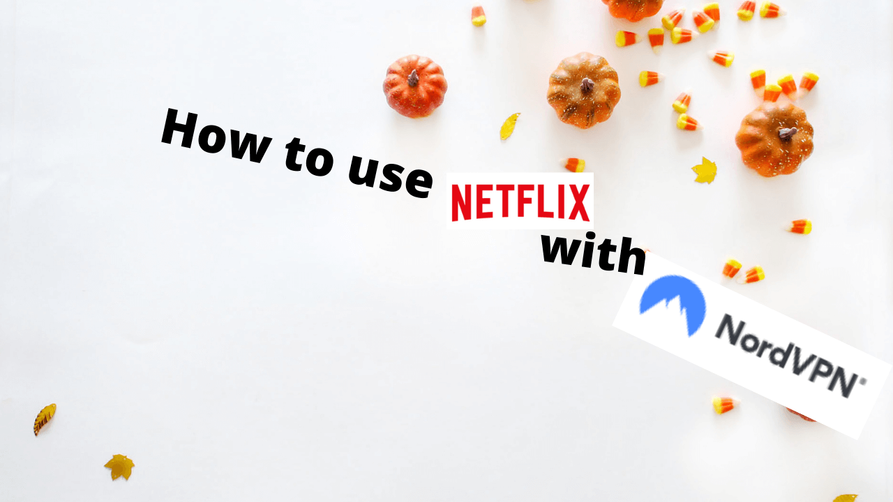 How to use Netflix with NordVPN